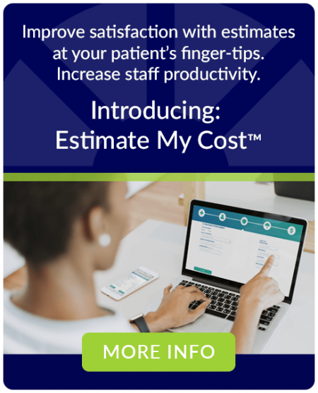 Estimate My Cost patient facing estimator makes hospital price transparency law compliance easy.